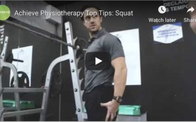 Achieve Physiotherapy Top Tips: Squat
